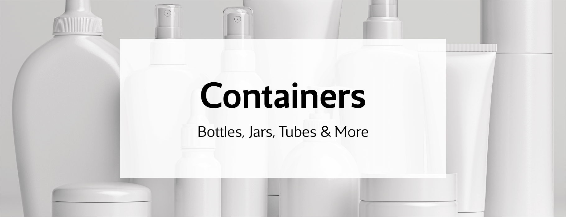 bottles and tubes